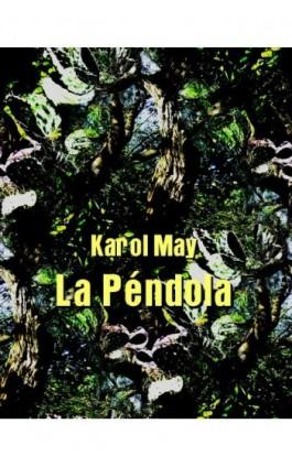 La Péndola - Karol May - Ebook - 978-83-7950-443-5