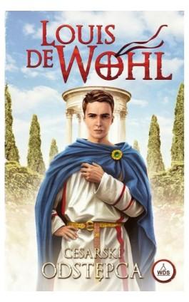 Cesarski odstępca - Louis de Wohl - Ebook - 978-83-810-1108-2