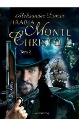 Hrabia Monte Christo Tom 2 - Aleksander Dumas - Ebook - 978-83-66251-29-8
