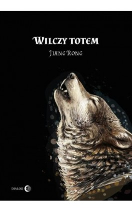 Wilczy totem - Jiang Rong - Ebook - 978-83-8002-868-5