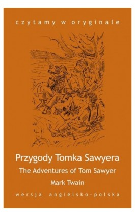 The Adventures of Tom Sawyer  Przygody Tomka Sawyera - Herman Melville - Ebook - 978-83-63035-20-4