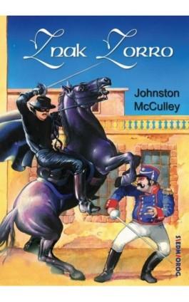 Znak Zorro - Johnston McCulley - Ebook - 978-83-66116-06-1