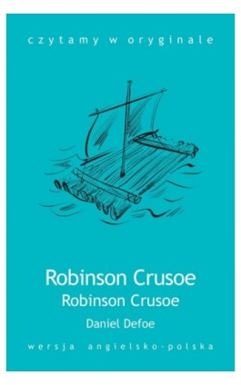 Robinson Crusoe - Daniel Defoe - Ebook - 978-83-63035-19-8