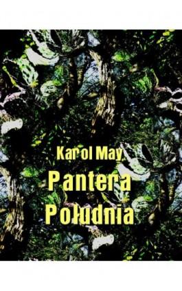 Pantera Południa - Karol May - Ebook - 978-83-7950-446-6