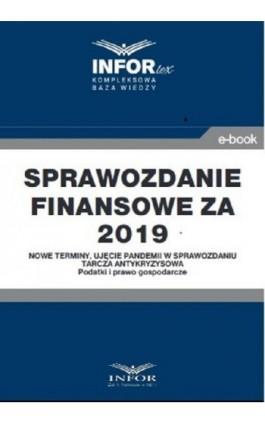 Sprawozdanie finansowe za 2019 r.Nowe terminy, ujęcie pandemii w sprawozdaniu - Praca zbiorowa - Ebook - 978-83-8137-769-0