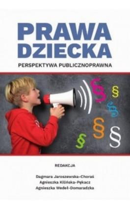 Prawa dziecka. Perspektywa publicznoprawna - Ebook - 978-83-8018-262-2