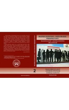 Racjonalność a bezpieczeństwo organizacji tom 2. - Ebook - 978-83-65096-40-1