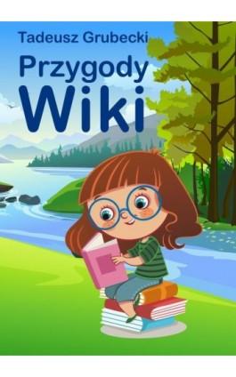 Przygody Wiki - Tadeusz Grubecki - Ebook - 978-83-7900-723-3