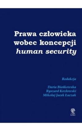 Prawa człowieka wobec koncepcji human security - autor zbiorowy - Ebook - 978-83-66353-06-0