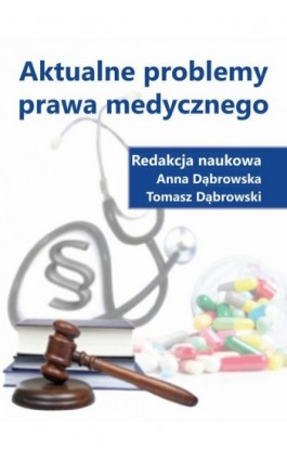 Aktualne problemy prawa medycznego - Ebook - 978-83-66017-38-2