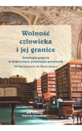 Wolność człowieka i jej granice - Olgierd Górecki - Ebook - 978-83-8142-181-2