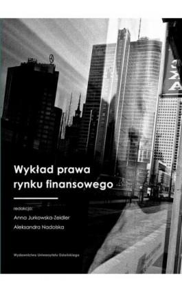 Wykład prawa rynku finansowego - Ebook - 978-83-7865-880-1