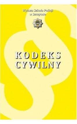 USTAWA z dnia 23 kwietnia 1964 r. Kodeks cywilny USTAWA z dnia 17 listopada 1964 r. Kodeks postępowania cywilnego - Paweł Olzacki - Ebook - 978-83-7462-611-8