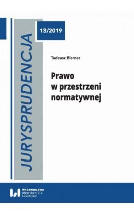 Jurysprudencja 13 - Tadeusz Biernat - Ebook - 978-83-8142-164-5