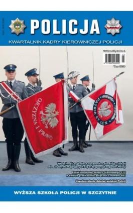 Policja Kawaralnik Kadry Kierowniczej Policji 1/2019 - Praca zbiorowa - Ebook