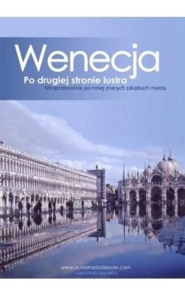 Wenecja po drugiej stronie lustra - Kamila Kowalska - Ebook - 978-8-3785-3430-3