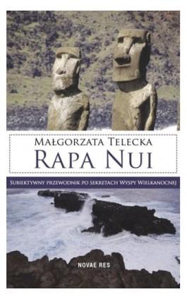 Rapa Nui - Małgorzata Telecka - Ebook - 978-83-8083-988-5