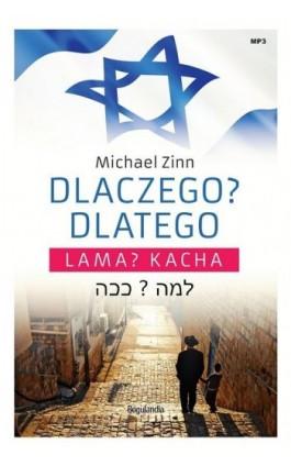 Dlaczego? Dlatego - Lama? Kacha - Michael Zinn - Audiobook - 9788363097721