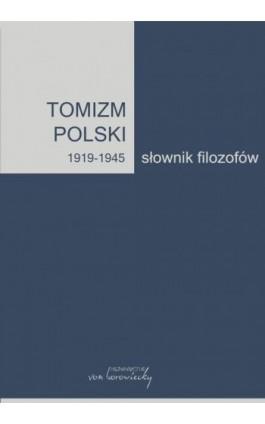 Tomizm polski 1919-1945 - Ebook - 978-83-66480-03-2