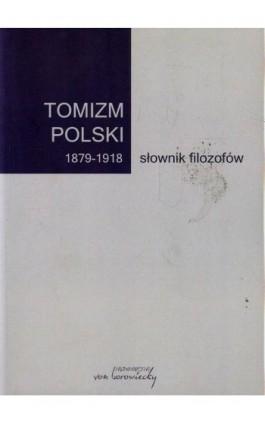 Tomizm polski 1879-1918 słownik filozofów - Ebook - 978-83-66480-02-5