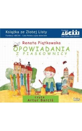 Opowiadania z piaskownicy - Renata Piątkowska - Audiobook - 978-83-7551-228-1