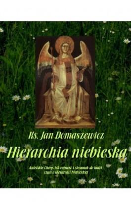 Hierarchia niebieska - Jan Domaszewicz - Ebook - 978-83-8064-662-9
