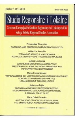Studia Regionalne i Lokalne nr 1(51)/2013 - Grzegorz Gorzelak - Ebook