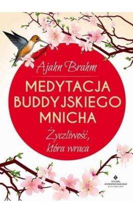 Medytacja buddyjskiego mnicha - Ajahn Brahm - Ebook - 978-83-7377-851-1