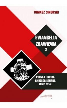 Ewangelia zbawienia Tom 2 - Tomasz Sikorski - Ebook - 978-83-65806-53-6