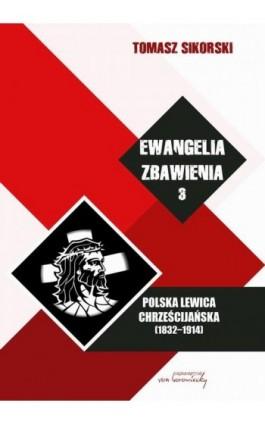 Ewangelia zbawienia Tom 3 - Tomasz Sikorski - Ebook - 978-83-65806-55-0