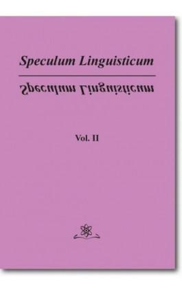 Speculum Linguisticum Vol. 2 - Jan Wawrzyńczyk - Ebook - 978-83-7798-308-9