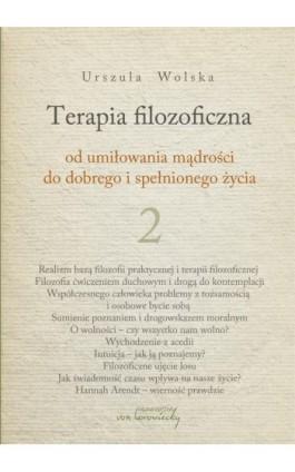 Terapia filozoficzna 2 - Urszula Wolska - Ebook - 978-83-65806-86-4