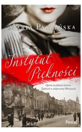 Instytut piękności - Maria Paszyńska - Ebook - 978-83-8103-480-7
