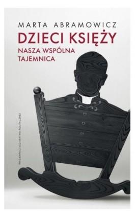 Dzieci księży - Marta Abramowicz - Ebook - 978-83-65853-97-4