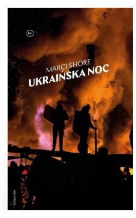 Ukraińska noc - Marci Shore - Ebook - 978-83-65853-99-8