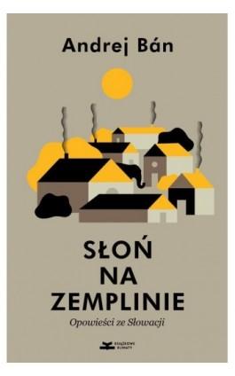 Słoń na Zemplinie - Andrej Bán - Ebook - 978-83-66505-00-1