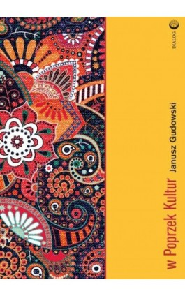 W poprzek kultur - Janusz Gudowski - Ebook - 978-83-8002-821-0