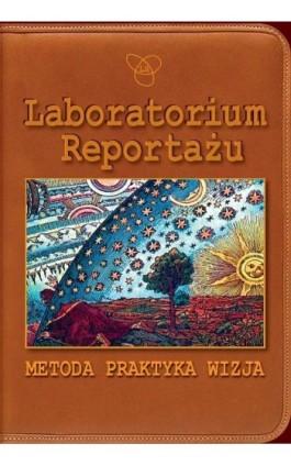 Laboratorium Reportażu - Ivan Dimitrijević - Ebook - 978-83-235-2957-6