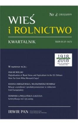 Wieś i Rolnictwo nr 2(183)/2019 - Oskar Wolski - Ebook
