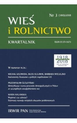 Wieś i Rolnictwo nr 3(180)/2018 - Michał Soliwoda - Ebook