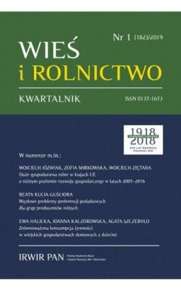 Wieś i Rolnictwo nr 1(182)/2019 - Wojciech Józwiak - Ebook