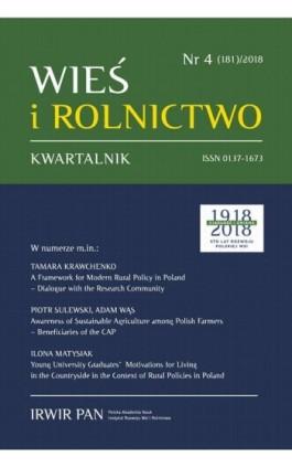 Wieś i Rolnictwo nr 4(181)/2018 - Dominika Milczarek-Andrzejewska - Ebook
