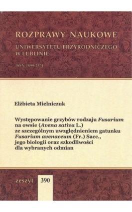 Występowanie grzybów rodzaju Fusarium - Elżbieta Mielniczuk - Ebook