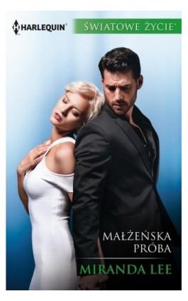 Małżeńska próba - Miranda Lee - Ebook - 978-83-276-4281-3
