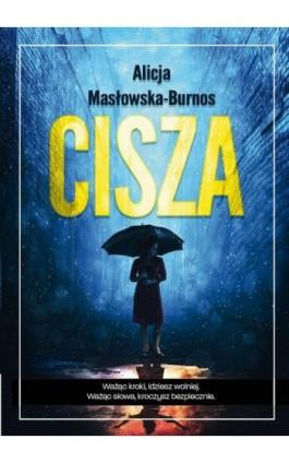 Cisza - Alicja Masłowska – Burnos - Ebook - 978-83-8119-285-9