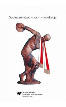 Społeczeństwo – sport – edukacja - Ebook - 978-83-8012-865-1
