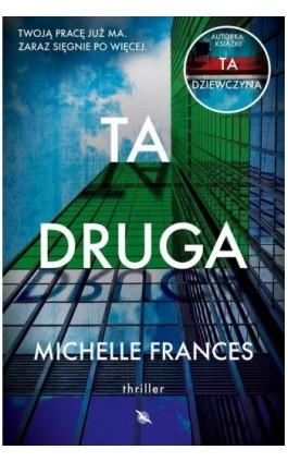 Ta druga - Michelle Frances - Ebook - 978-83-8125-554-7