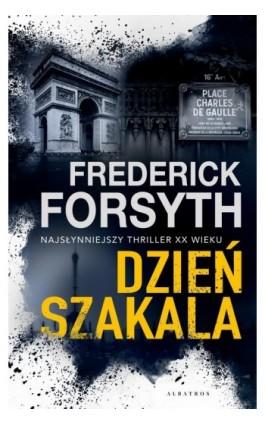 Dzień Szakala - Frederick Forsyth - Ebook - 978-83-8125-718-3