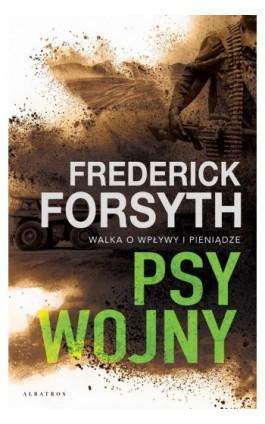 Psy wojny - Frederick Forsyth - Ebook - 978-83-8125-717-6