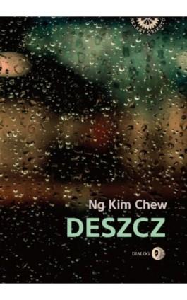 Deszcz - Ng Kim Chew - Ebook - 978-83-8002-827-2